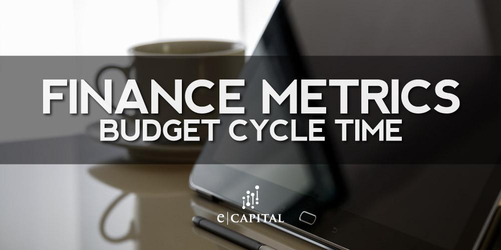 Finance Metrics Budget Cycle Time